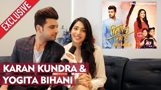 Karan Kundra And Yogita Bihani Exclusive Interview | ALTBalaji Web Series  Dil Hi Toh Hai Season 2 video - id 371b909e7c34c1 - Veblr Mobile