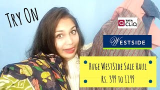 Westside Sale Haul - Try On | Affordable shoes, kurti and tops | Rs. 399 to 1199