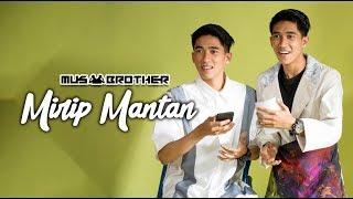 MUSBRO KDI - Mirip Mantan (Official Music Video)