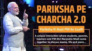 PM Modi's interaction at Pariksha Pe Charcha 2.0: A conversation with students, parents & teachers