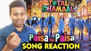 Paisa Paisa SONG REACTION | Total Dhamaal | Ajay Devgn, Anil Kapoor, Madhuri Dixit, Riteish, Arshad
