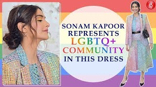 Heres how Sonam Kapoor represented the LGBTQ Community