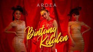 ARDEA KDI - Bintang Kelalen (Official Music Video)