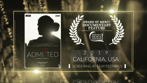 Admitted (2019) - Award of Merit at Impact Docs Awards - California - United States | Documentary | RFE