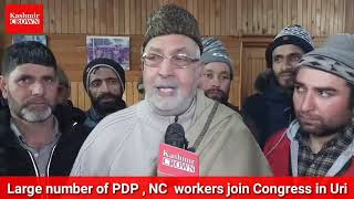 Prominent workers from PDP, NC join Congress in Uri