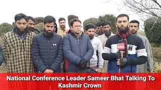 National Conference Leader Sameer Bhat Talking To Kashmir Crown