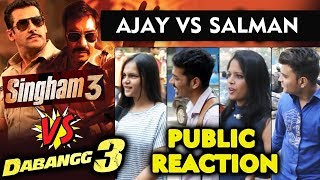 Ajays Singham 3 Vs Salmans Dabangg 3 | PUBLIC REACTION | Which Film Are You Excited For?