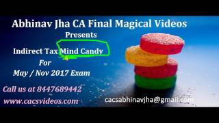 CA Final IDT May/Nov 17 One Day Mind Candy Revision-1 by Abhinav Jha