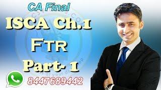 CA Final ISCA  FTR New Ch1 Part-1  For Nov 2017 Exam By Abhinav Jha