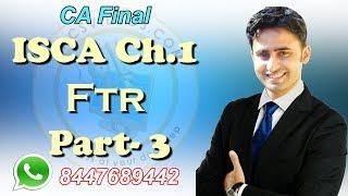 CA Final ISCA Ch 1 Part-3  FTR New Videos by Abhinav Jha