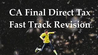 CA Final Direct Tax FTR May 2018 Part - 3 By Abhinav Jha