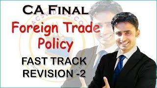 CA Final FTP Foreign Trade Policy Fast Track Revision -2