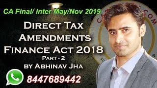 CA Final/ Inter May/Nov 2019 Direct Tax Amendments Finance Act 2018 Part-2