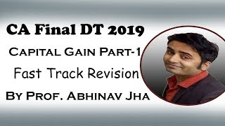 CA Final DT 2019 Capital Gain Fast Track Revision