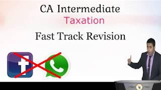 CA Intermediate Taxation 2019 Basic Concepts Part 1 by Prof. Abhinav Jha