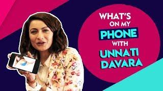 Whats On My Phone With Manikarnika Actress Unnati Davara | Exclusive Phone Secrets Revealed
