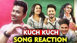 Kuch Kuch SONG REACTION | Tony Kakkar Neha Kakkar, Priyank Sharma, Ankitta Sharma