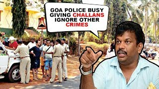 Goa Police Busy Giving Challans, Ignore Other Crimes- Michael Lobo