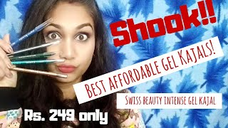 Best Affordable Gel Kajals | Swiss Beauty Intense Gel Kajal Review & Swatches | Nidhi Katiyar