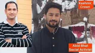 #LetsSaluteToSocialActivist. Abid Bhat Is Live With Kashmir Crown.Abid Bhat Helped Hundreds.
