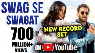 Salman-Katrinas SWAG SE SWAGAT Crosses 700 Million + Views | FIRST INDIAN Song | Tiger Zinda Hai