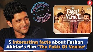 Funda Friday: Did You Know The Fakir Of Venice Was Farhan Akhtar's Debut Film?