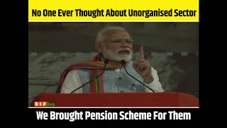 Workers in the unorganised sector were merely used by the previous govts for their votebank politics