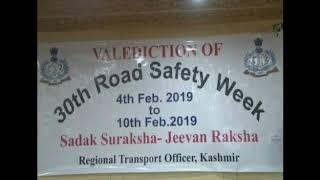 30th Road safety week celebrated at Rajbagh Srinagar organized by RTO Srinagar