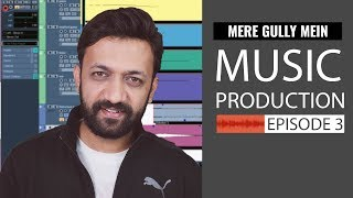 Music Production Tutorial 3  Mere Gully Mein | Gully Boy | Beat Making