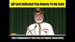 BJP govt dedicated two airports in Arunachal Pradesh: PM Shri Narendra Modi