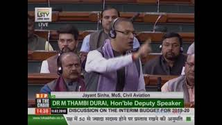 Shri Jayant Sinha on General Discussion on the Interim Budget for 2019-20 in Lok Sabha - 11.02.2019