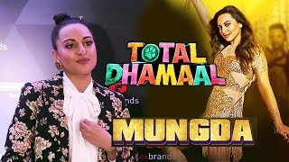 Sonakshi Sinha Reaction On Mungda Song Success In Total Dhamaal