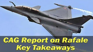 CAG report on Rafale deal- Key takeaways