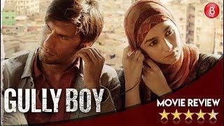 GULLY BOY Movie Review | Ranveer Singh , Alia Bhatt