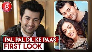 First Look - Pal Pal Dil Ke Paas | Karan Deol ,Sahher Bambaa