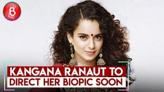 Kangana Ranaut to direct her biopic soon- Will character on Hrithik Roshan will feature in it?