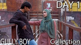 Gully Boy Box Office Collection Day 1 And Prediction Of Day 2