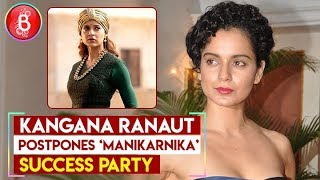 Kangana Ranaut postpones 'Manikarnika' success party after Pulwama attack