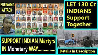 Support Together For Pulwama Attack Soldiers In This Way I Jai Hind