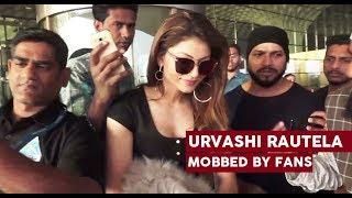 Urvashi Rautela MOBBED By Fans At Mumbai Airport