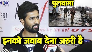URI Actor Vicky Kaushal Reaction On Kashmir Pulwama Incident