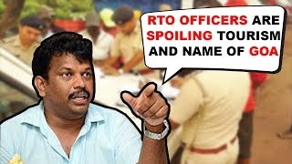 RTO Officers Are Spoiling Tourism And Name Of Goa- Lobo