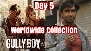 Gully Boy Movie Worldwide Collection Day 5