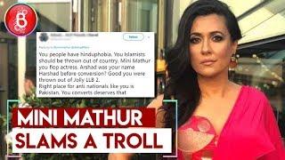Mini Mathur SLAMS A Troll Questioning Her For Turning Muslim