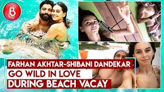 Farhan Akhtar-Shibani Dandekar Go WILD In Love During Beach Vacay