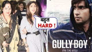 Shilpa Shetty With Family Watches GULLY BOY | Ranveer Singh