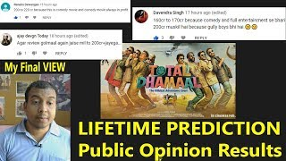 Total Dhamaal Lifetime Prediction  Public Opinion Results And My Final View