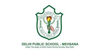 DPS - Delhi Public School Mehsana | Abtak Media