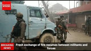 Sopore Encounter: Fresh Exchange of Firing resumes between militants and forces