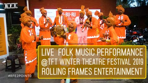 Watch Live Folk Music Performance 1 | TFT Winter Theatre festival 2019 | RFE Video